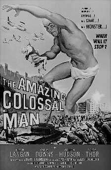 AMAZING COLOSSAL MAN, THE