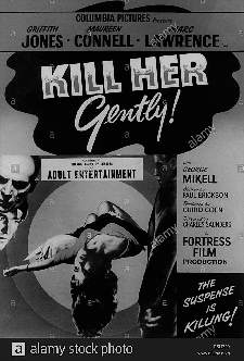 KILL HER GENTLY (1958)