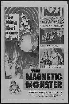 MAGNETIC MONSTER, THE