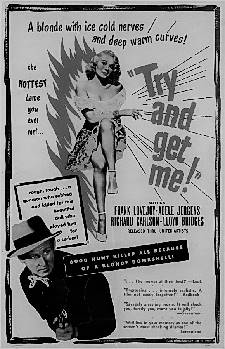 TRY AND GET ME (1950)