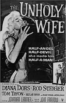 UNHOLY WIFE, THE (1957)
